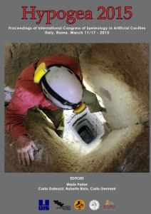 Proceedings of International Congress of Speleology in Artificial Cavities HYpogea2015.